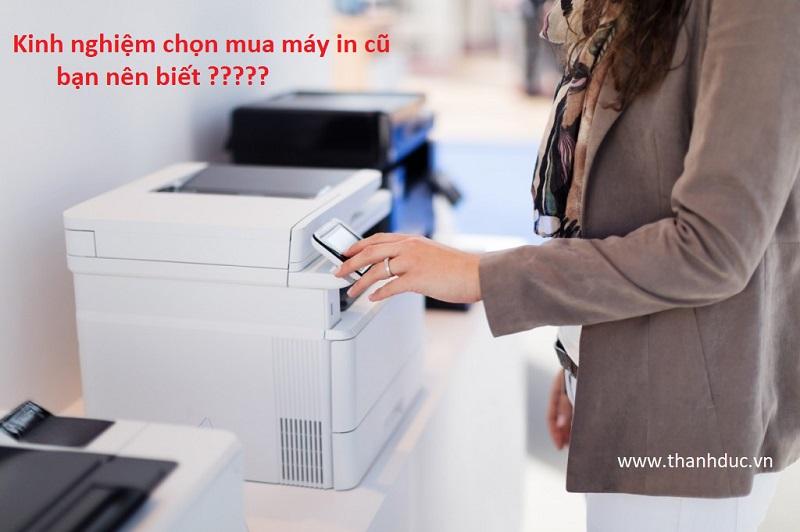 kinh nghiệm chọn mua máy in cũ